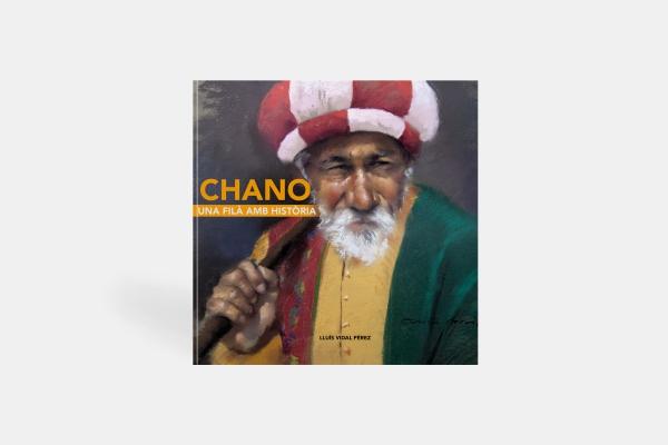 Chano, una filà amb història.