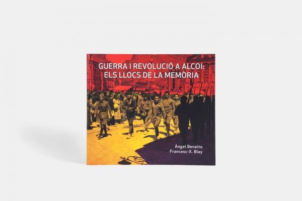 Guerra i Revolució a Alcoi: els Llocs de la Memòria